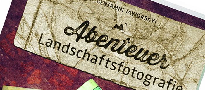 abendteuer_landschaftsfotografie